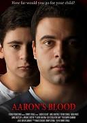 Кровь Аарона (Aaron's Blood, 2017) — смотреть онлайн бесплатно видео и всю информацию об этом фильме ужасов
