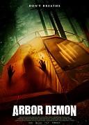 Древесный демон (Arbor Demon, 2017) — смотреть онлайн бесплатно видео и всю информацию об этом фильме ужасов