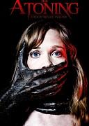 Искупление (Atoning, 2017) — смотреть онлайн бесплатно видео и всю информацию об этом фильме ужасов