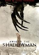 Пробуди тень (Awaken the Shadowman, 2017) — смотреть онлайн бесплатно видео и всю информацию об этом фильме ужасов