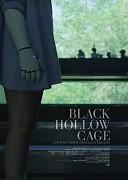 Пустая черная клетка (Black Hollow Cage, 2017) — смотреть онлайн бесплатно видео и всю информацию об этом фильме ужасов