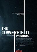 Парадокс Кловерфилда (Cloverfield Paradox, 2018) — смотреть онлайн бесплатно видео и всю информацию об этом фильме ужасов