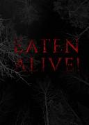 Съеденные заживо (Eaten Alive!, 2017) — смотреть онлайн бесплатно видео и всю информацию об этом фильме ужасов