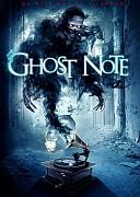 Нота-призрак (Ghost Note, 2017) — смотреть онлайн бесплатно видео и всю информацию об этом фильме ужасов