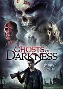 Призраки тьмы (Ghosts of Darkness, 2017) — смотреть онлайн бесплатно видео и всю информацию об этом фильме ужасов
