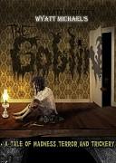 Гоблин (Goblin, 2017) — смотреть онлайн бесплатно видео и всю информацию об этом фильме ужасов