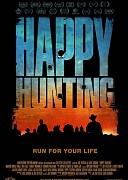 Счастливой охоты (Happy Hunting, 2017) — смотреть онлайн бесплатно видео и всю информацию об этом фильме ужасов