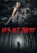 Он там (He's Out There, 2018) — смотреть онлайн бесплатно видео и всю информацию об этом фильме ужасов