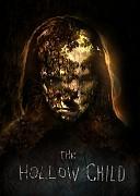 Дитя лощины (Hollow Child, 2017) — смотреть онлайн бесплатно видео и всю информацию об этом фильме ужасов