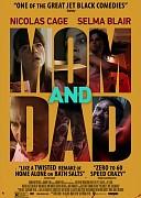 Мама и папа (Mom and Dad, 2018) — смотреть онлайн бесплатно видео и всю информацию об этом фильме ужасов