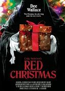 Красное Рождество (Red Christmas, 2017) — смотреть онлайн бесплатно видео и всю информацию об этом фильме ужасов
