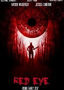 Красный глаз (Red Eye, 2017) — смотреть онлайн бесплатно видео и всю информацию об этом фильме ужасов