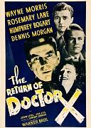 Возвращение доктора Икс (Return of Doctor X, 1939) — смотреть онлайн бесплатно видео и всю информацию об этом фильме ужасов