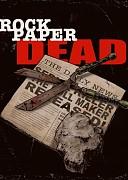 Rock Paper Dead (Rock Paper Dead, 2017) — смотреть онлайн бесплатно видео и всю информацию об этом фильме ужасов