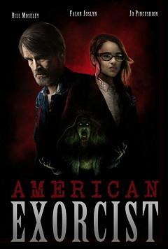 Американский экзорцист (2017)