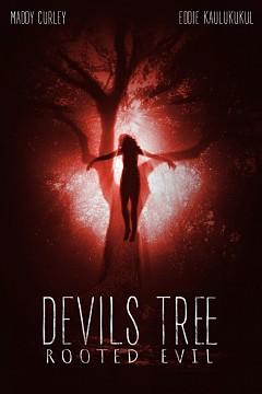 Дьявольское древо: Корень зла (2018)