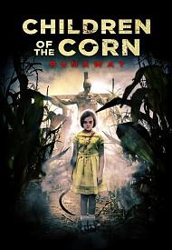 Дети кукурузы: Беглянка (2018) — смотреть онлайн бесплатно видео и всю информацию о фильме