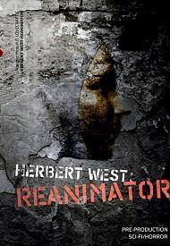 Герберт Уэст: Реаниматор (2018) — смотреть онлайн бесплатно видео и всю информацию о фильме